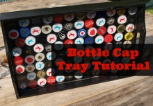 Bottle Cap Tray Tutorial