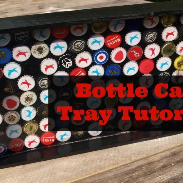 Bottle Cap Tray Tutorial