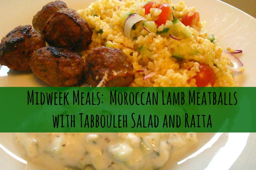 Midweek Meals-Moroccan Lamb Meatballs   Anna International
