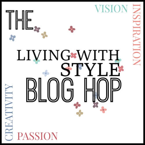 Living with Style Blog Hop - Anna International