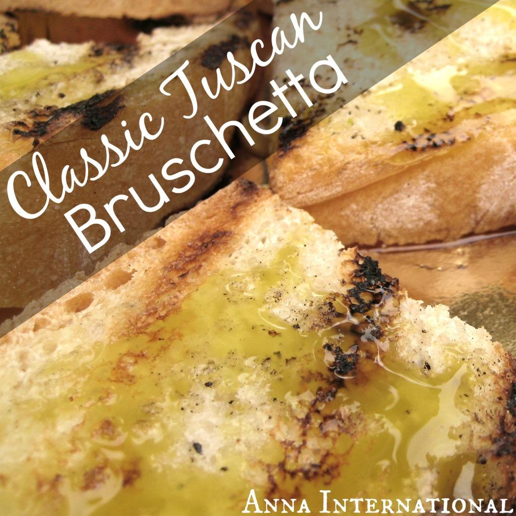 Classic Tuscan Bruschetta | Anna International